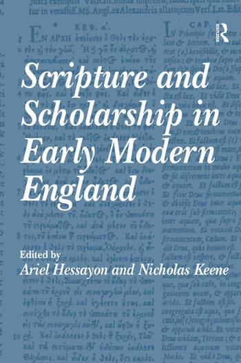 Scripture and Scholarship in Early Modern England book cover