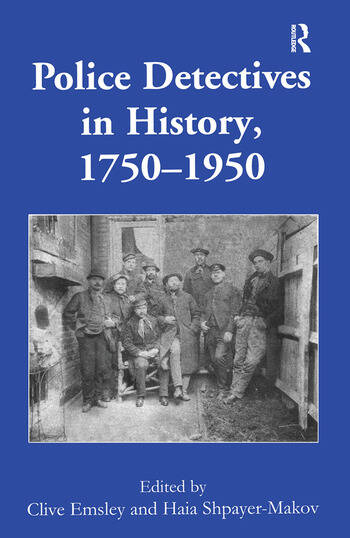 Police Detectives in History, 1750–1950 book cover