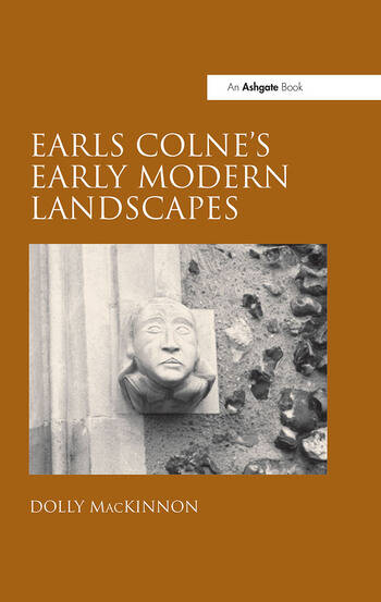 Earls Colne's Early Modern Landscapes book cover
