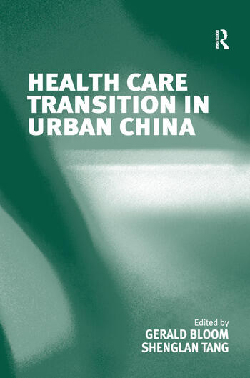 Health Care Transition in Urban China book cover
