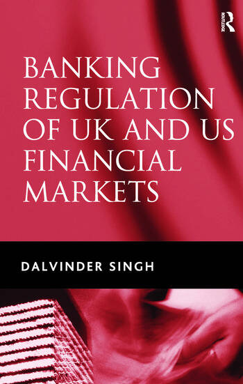 Banking Regulation of UK and US Financial Markets book cover