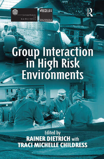 Group Interaction in High Risk Environments book cover