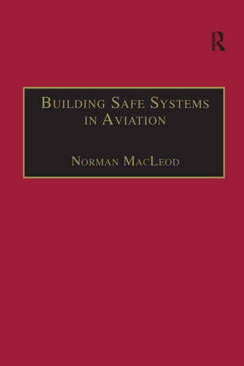 Building Safe Systems in Aviation A CRM Developer's Handbook book cover