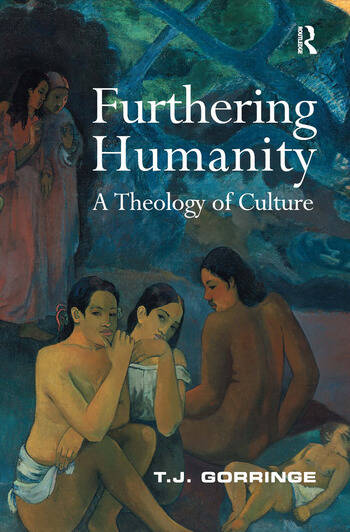 Furthering Humanity A Theology of Culture book cover