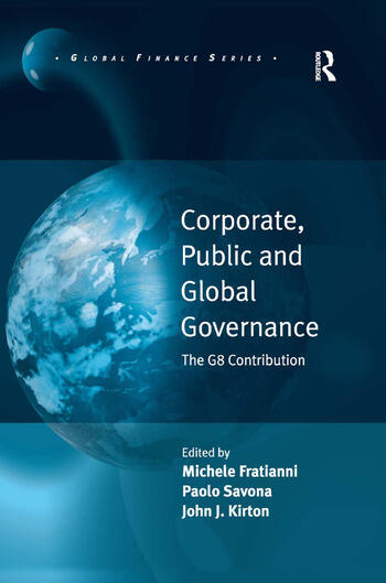Corporate, Public and Global Governance The G8 Contribution book cover