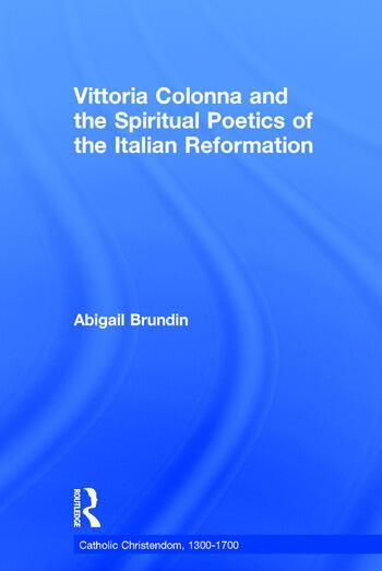 Vittoria Colonna and the Spiritual Poetics of the Italian Reformation book cover