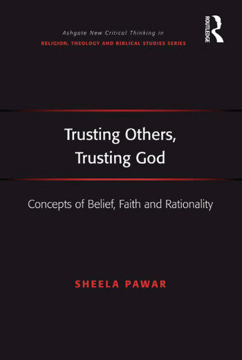 Trusting Others, Trusting God Concepts of Belief, Faith and Rationality book cover