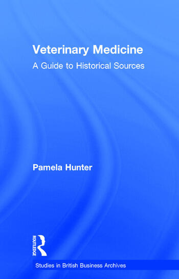 Veterinary Medicine A Guide to Historical Sources book cover
