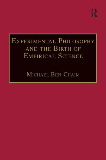 Experimental Philosophy and the Birth of Empirical Science Boyle, Locke and Newton book cover
