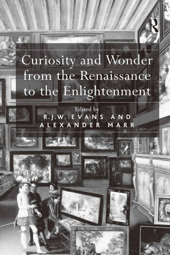 Curiosity and Wonder from the Renaissance to the Enlightenment book cover