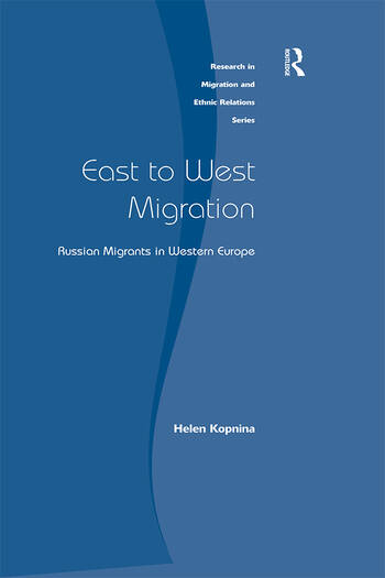 East to West Migration Russian Migrants in Western Europe book cover