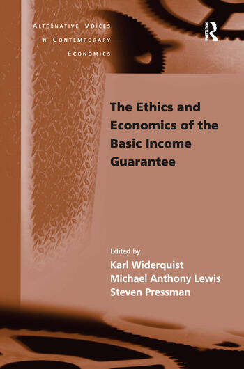 The Ethics and Economics of the Basic Income Guarantee book cover