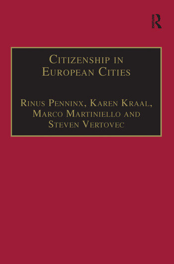 Citizenship in European Cities Immigrants, Local Politics and Integration Policies book cover