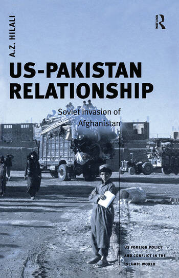 US-Pakistan Relationship Soviet Invasion of Afghanistan book cover