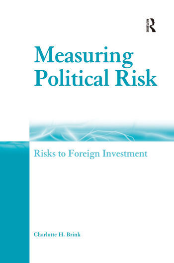 Measuring Political Risk Risks to Foreign Investment book cover