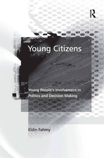Young Citizens Young People's Involvement in Politics and Decision Making book cover
