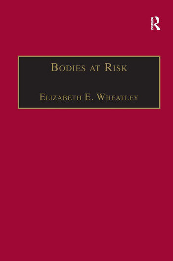 Bodies at Risk An Ethnography of Heart Disease book cover