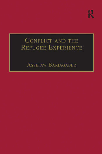 Conflict and the Refugee Experience Flight, Exile, and Repatriation in the Horn of Africa book cover