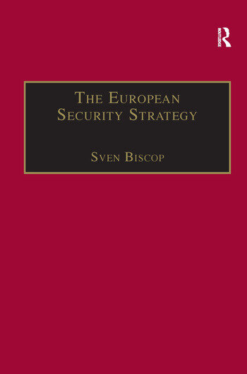 The European Security Strategy A Global Agenda for Positive Power book cover