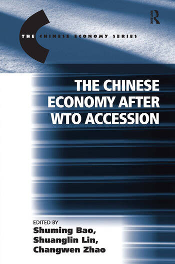 The Chinese Economy after WTO Accession book cover