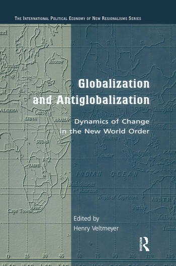 Globalization and Antiglobalization Dynamics of Change in the New World Order book cover
