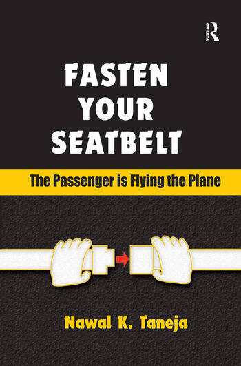 Fasten Your Seatbelt: The Passenger is Flying the Plane book cover