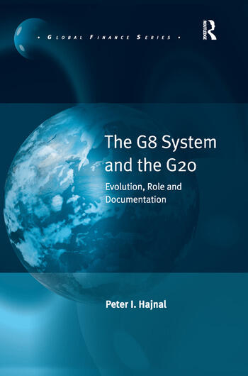 The G8 System and the G20 Evolution, Role and Documentation book cover