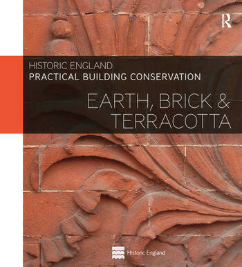 Practical Building Conservation: Earth, Brick and Terracotta book cover