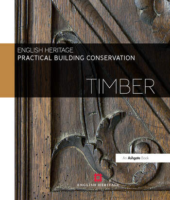 Practical Building Conservation: Timber book cover