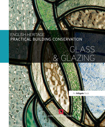 Practical Building Conservation: Glass and Glazing book cover