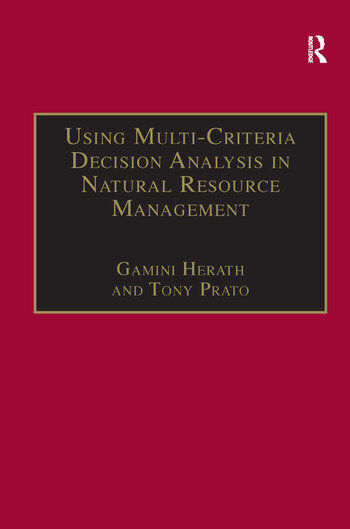 Using Multi-Criteria Decision Analysis in Natural Resource Management book cover