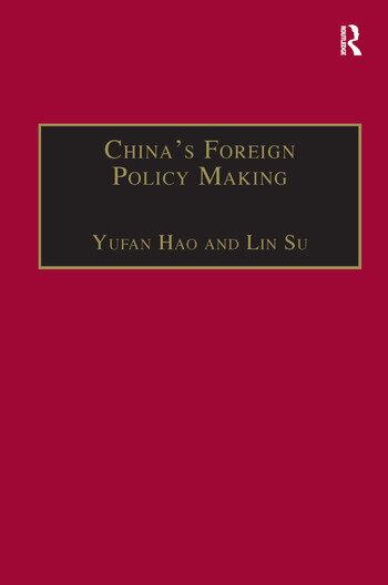 China's Foreign Policy Making Societal Force and Chinese American Policy book cover