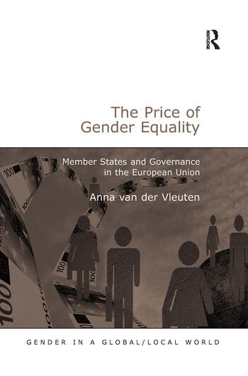 The Price of Gender Equality Member States and Governance in the European Union book cover