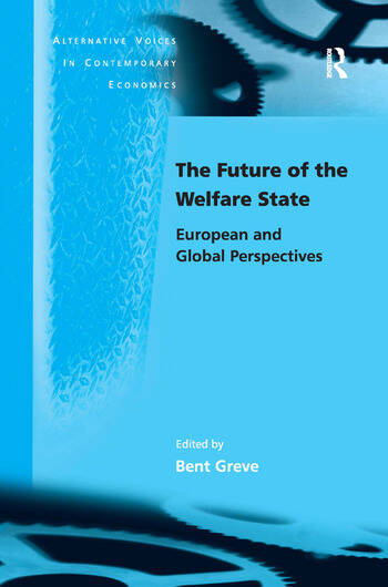 The Future of the Welfare State European and Global Perspectives book cover