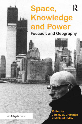 Space, Knowledge and Power Foucault and Geography book cover