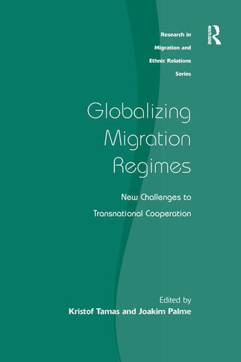 Globalizing Migration Regimes New Challenges to Transnational Cooperation book cover