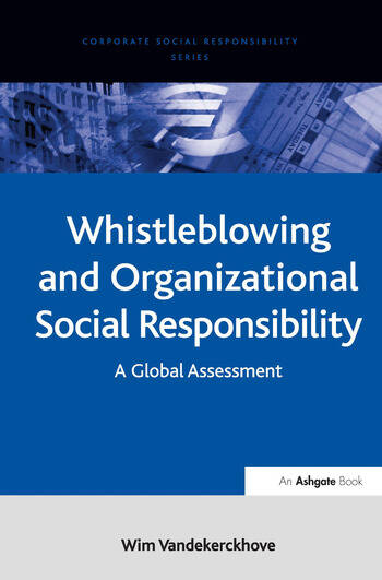 Whistleblowing and Organizational Social Responsibility A Global Assessment book cover