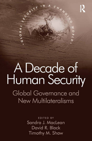 A Decade of Human Security Global Governance and New Multilateralisms book cover