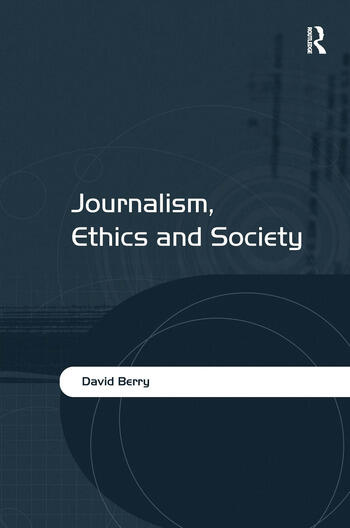 Journalism, Ethics and Society book cover
