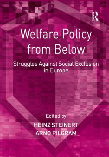 Welfare Policy from Below Struggles Against Social Exclusion in Europe book cover