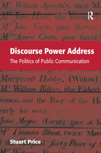 Discourse Power Address The Politics of Public Communication book cover