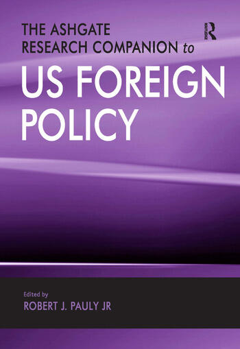 The Ashgate Research Companion to US Foreign Policy book cover