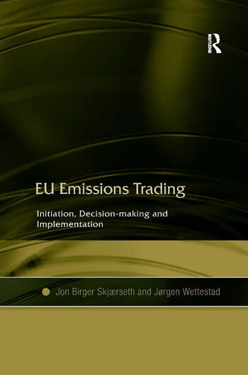 EU Emissions Trading Initiation, Decision-making and Implementation book cover