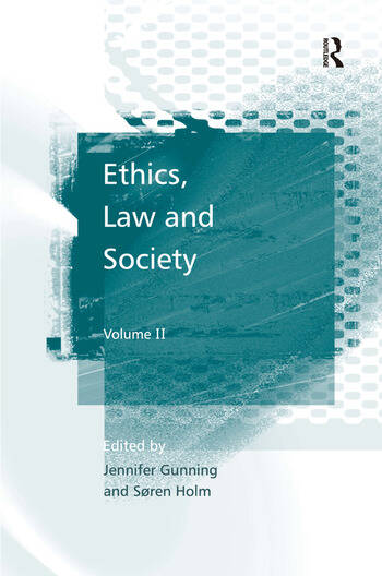 Ethics, Law and Society Volume II book cover