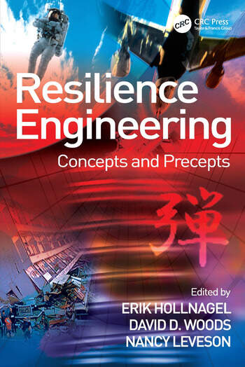 Resilience Engineering Concepts and Precepts book cover