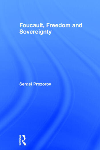 Foucault, Freedom and Sovereignty book cover