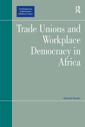 Trade Unions and Workplace Democracy in Africa book cover
