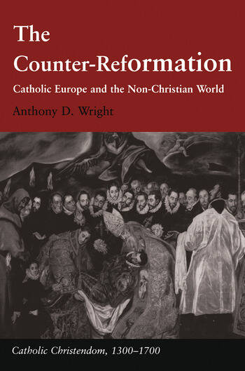 The Counter-Reformation Catholic Europe and the Non-Christian World book cover