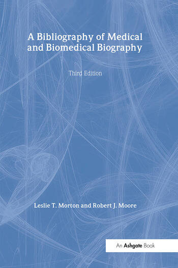 A Bibliography of Medical and Biomedical Biography book cover