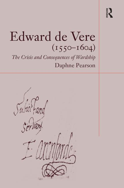 Edward de Vere (1550–1604) The Crisis and Consequences of Wardship book cover